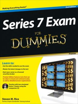Series 7 Exam For Dummies, Premier Edition with CD
