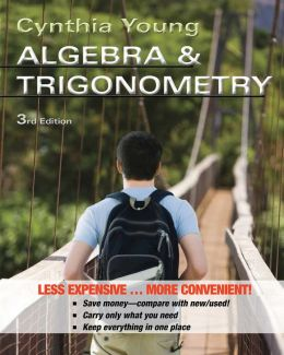 Algebra and Trigonometry Third Edition Binder Ready Version