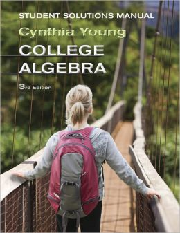 College Algebra, Student Solutions Manual