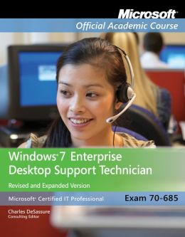 70-685: Windows 7 Enterprise Desktop Support Technician,Textbook and Lab Manual Set
