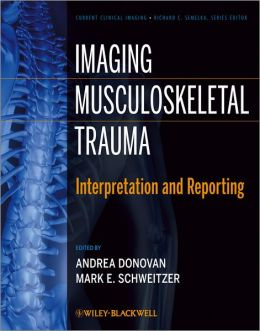 Imaging Musculoskeletal Trauma: Interpretation and Reporting
