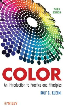Color: An Introduction to Practice and Principles