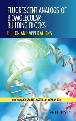 Fluorescent Analogues of Biomolecular Building Blocks: Design and Applications