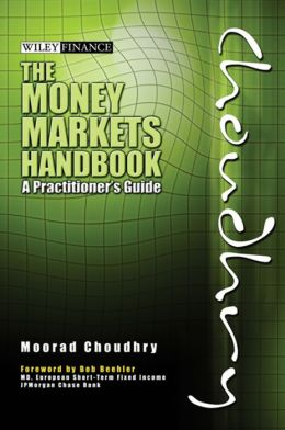 The Money Markets Handbook: A Practitioner's Guide