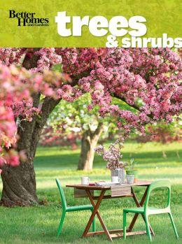 Better Homes and Gardens Trees & Shrubs