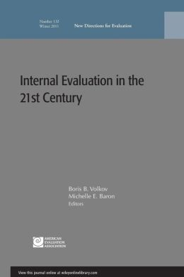 Internal Evaluation in the 21st Century: New Directions for Evaluation