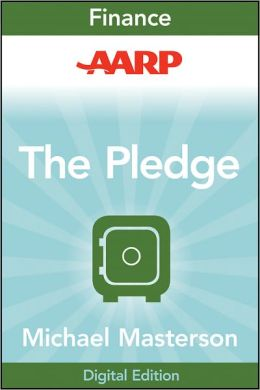 AARP The Pledge: Your Master Plan for an Abundant Life