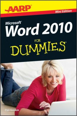 AARP Word 2010 For Dummies