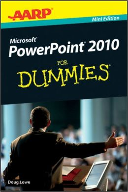 AARP PowerPoint 2010 For Dummies