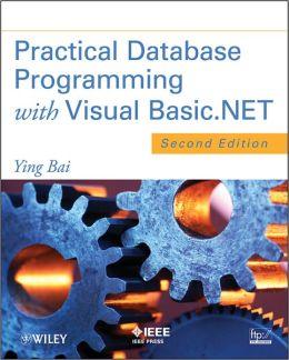 Practical Database Programming with Visual Basic.NET