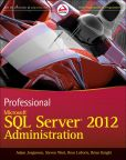 Book Cover Image. Title: Professional Microsoft SQL Server 2012 Administration, Author: Adam Jorgensen