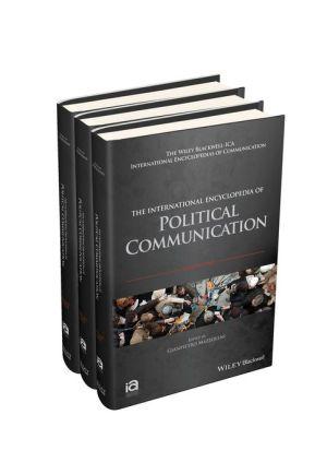 The International Encyclopedia of Political Communication, 3 Volume Set