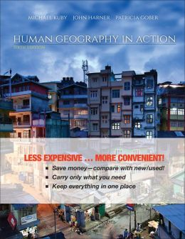 Human Geography in Action, Sixth Edition Binder Ready Version