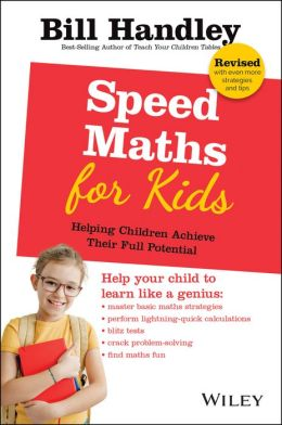 Speed Math for Kids: Helping Children Achieve Their Full Potential