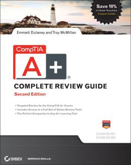 CompTIA A+ Complete Review Guide: Exams 220-801 and 220-802