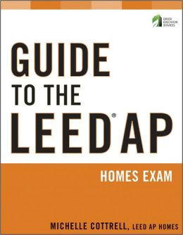Guide to the LEED AP Homes Exam