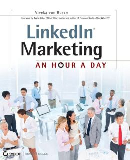LinkedIn Marketing: An Hour a Day
