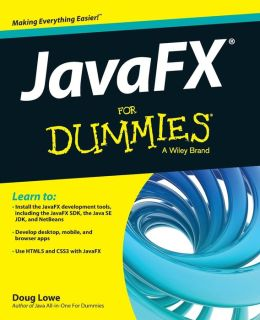 JavaFX For Dummies