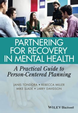 Partnering for Recovery in Mental Health: A Practical Guide to Person-Centered Planning