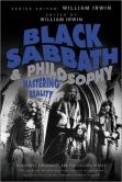 Book Cover Image. Title: Black Sabbath and Philosophy:  Mastering Reality, Author: William Irwin