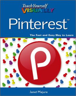 Teach Yourself VISUALLY Pinterest