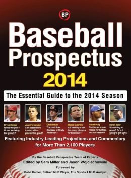 Baseball Prospectus: The Essential Guide to the 2014 Season