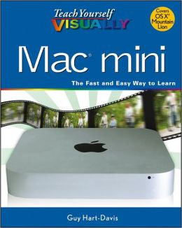 Teach Yourself VISUALLY Mac Mini