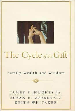 The Cycle of the Gift: Family Wealth and Wisdom