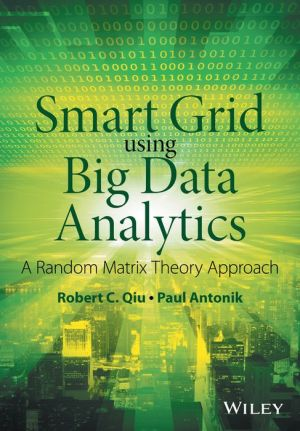 Smart Grid and Big Data: Theory and Practice