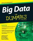 Book Cover Image. Title: Big Data For Dummies, Author: Judith Hurwitz