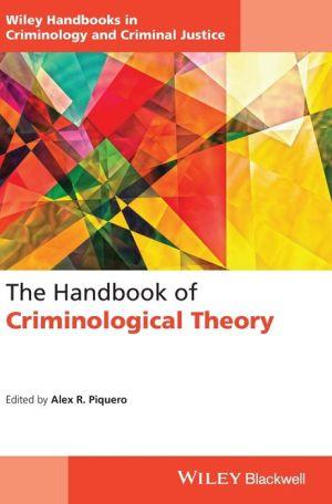 The Handbook of Criminological Theory