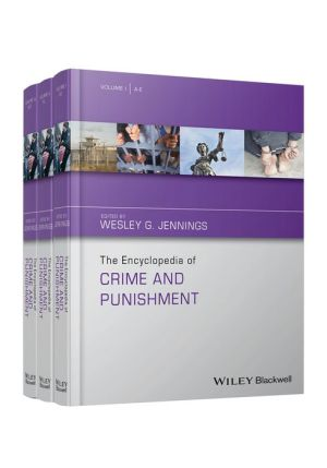 The Encyclopedia of Crime and Punishment