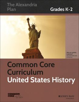 Common Core Curriculum for United States History, Grades K-2