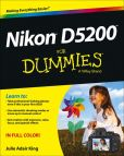 Book Cover Image. Title: Nikon D5200 For Dummies, Author: Julie Adair King