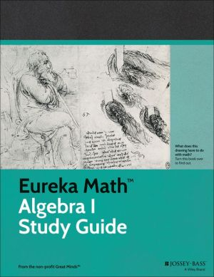 Eureka Math Curriculum Study Guide: A Story of Functions, Algebra I