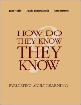 How Do They Know They Know: Evaluating Adult Learning