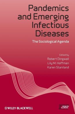 Pandemics and Emerging Infectious Diseases: The Sociological Agenda