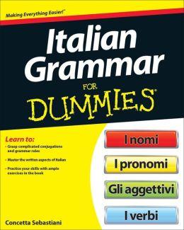 Italian Grammar For Dummies