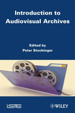Introduction to Audiovisual Archives