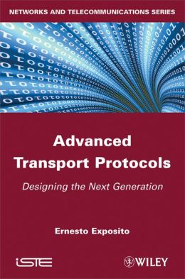 Advanced Transport Protocols: Designing the Next Generation
