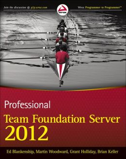 Professional Team Foundation Server 2012