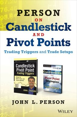 Person on Candlesticks and Pivot Points: Trade Setups and Triggers [Two Book Set]