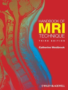 Handbook of MRI Technique by Catherine Westbrook (2014, Paperback)