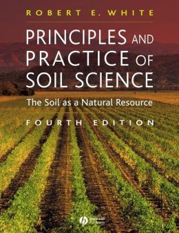 Principles and Practice of Soil Science: The Soil as a Natural Resource