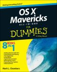 Book Cover Image. Title: OS X Mavericks All-in-One For Dummies, Author: Mark L. Chambers