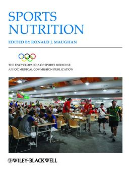 The Encyclopaedia of Sports Medicine: An IOC Medical Commission Publication, Sports Nutrition