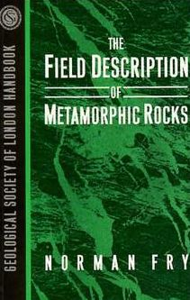 The Field Description of Metamorphic Rocks