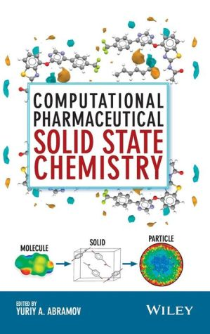 Computational Approaches in Pharmaceutical Solid State Chemistry