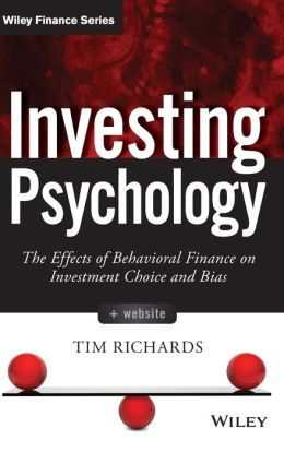 Investing Psychology: The Effects of Behavioral Finance on Investment Choice and Bias