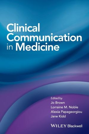 Clinical Communication in Medicine